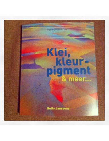 KLEI, KLEUR-PIGMENT & MEER ... - Netty Jansse