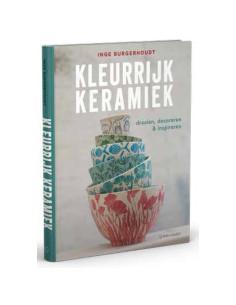 KLEURRIJK KERAMIEK - INGE BURGERHOUDT