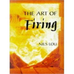 THE ART OF FIRING - NILS LOU